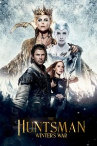 """Poster for the movie """"The Huntsman Winter's War"""""""