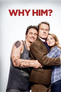 """Poster for the movie """"Why Him?"""""""