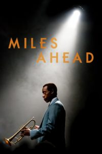 "Poster for the movie ""Miles Ahead"""