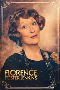 "Poster for the movie ""Florence Foster Jenkins"""