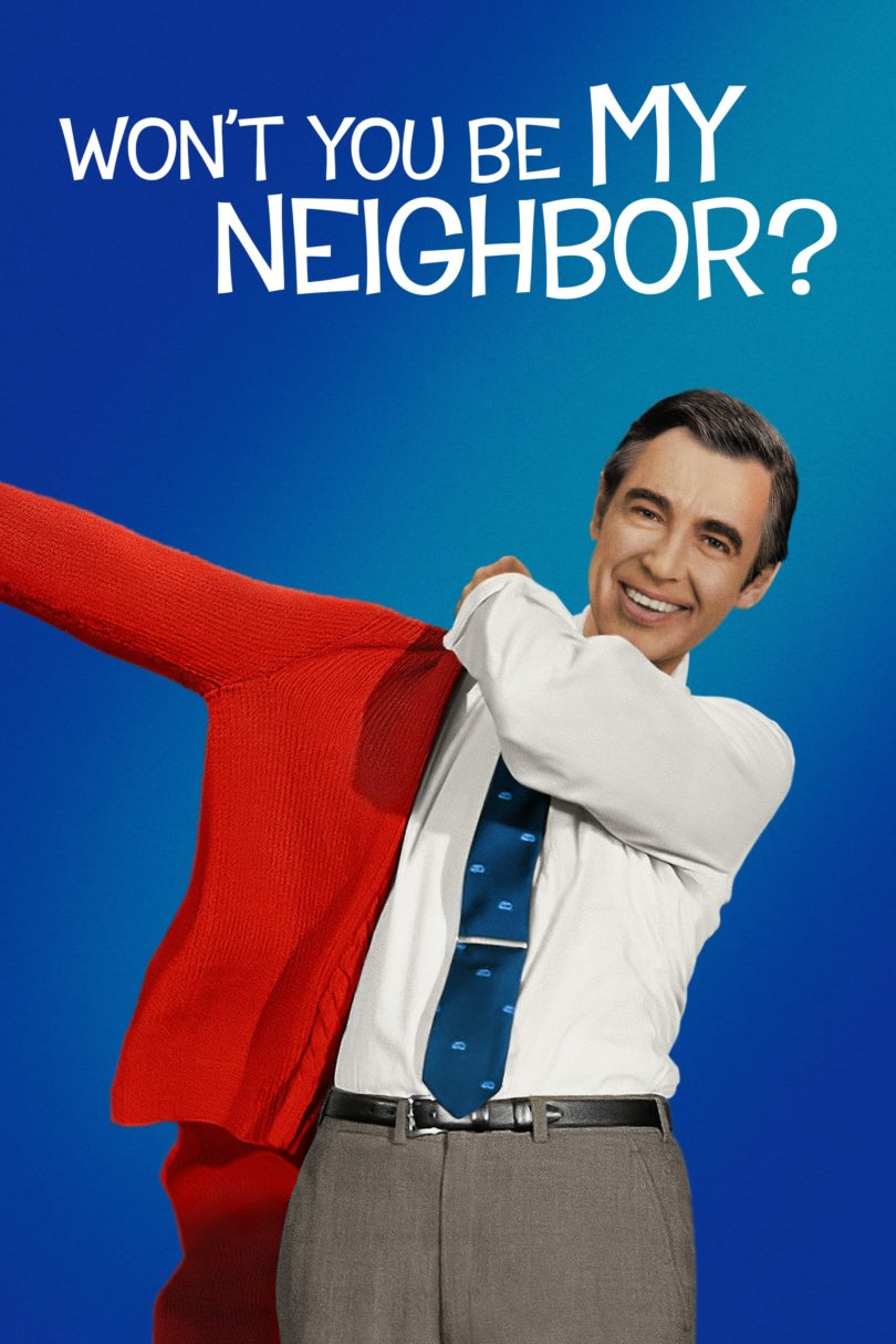 """Poster for the movie """"Won't You Be My Neighbor?"""""""