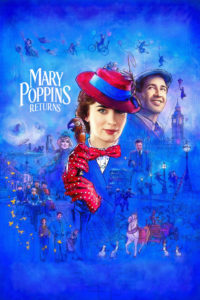"Poster for the movie ""Mary Poppins Returns"""
